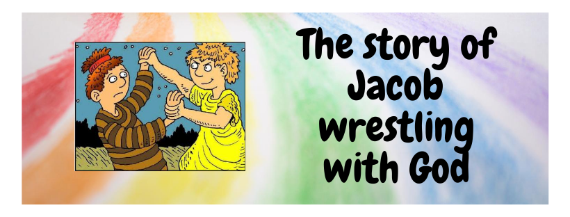 The story of Jacob wrestling with God